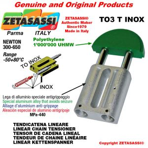 LINEAR CHAIN TENSIONER type INOX 16A1 ASA80 simple Newton 250-450