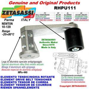 ÉLÉMENT TENDEUR DE COURROIE RHPU111 avec galet de tension et roulements Ø40xL45 en nylon Newton 10:120