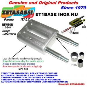 LINEAR TENSIONER ET1BASEINOXKU type INOX  Newton 110-240 with PTFE glide bushings